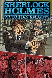 Sherlock Holmes: Victorian Knights