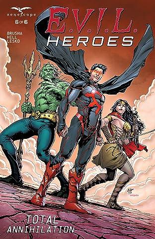 E.V.I.L. Heroes #6 (of 6)