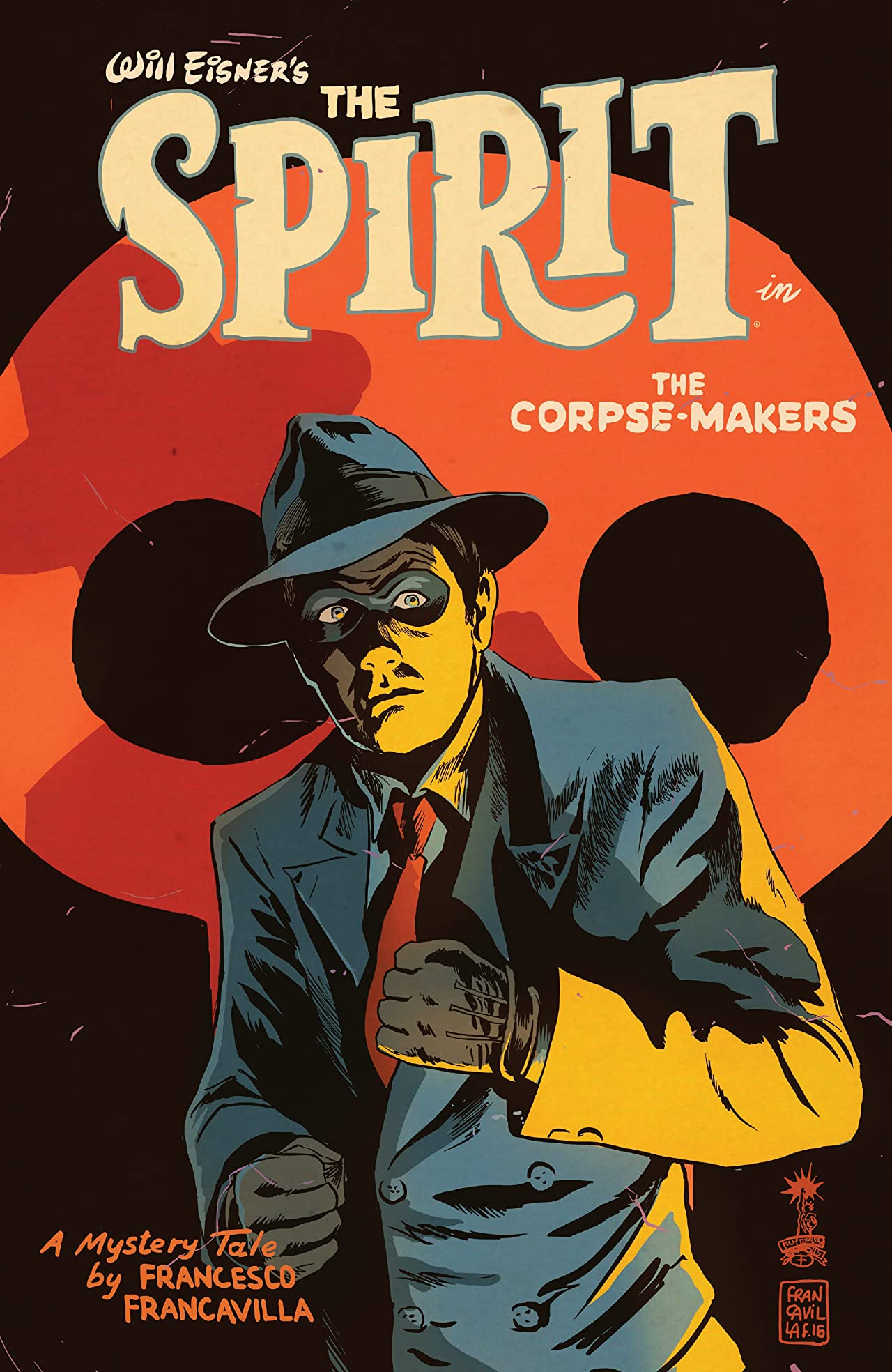 Will Eisner's The Spirit: The Corpse-Makers #1