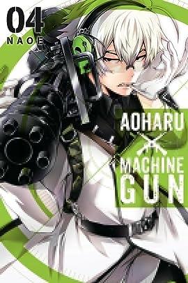 Aoharu X Machinegun Tome 4