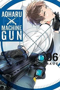 Aoharu X Machinegun Tome 6