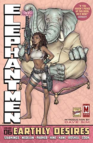 Elephantmen Vol. 6: Earthly Desires