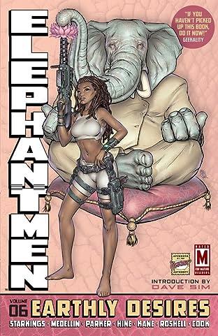 Elephantmen Vol. 6: Earthly Desires