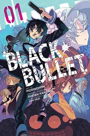 Black Bullet Tome 1