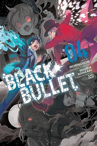 Black Bullet Tome 4