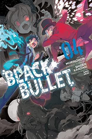 Black Bullet Vol. 4
