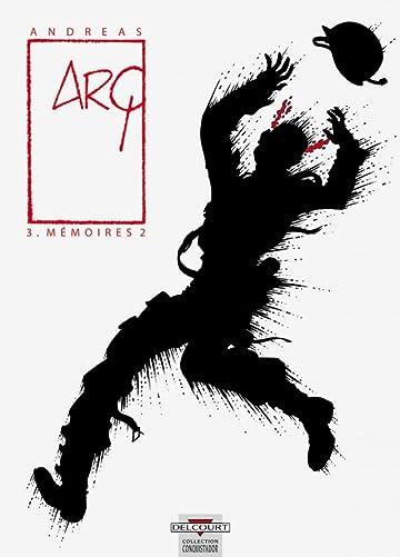 Arq Vol. 3: Mémoires  2