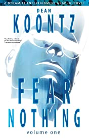 Dean Koontz's Fear Nothing Tome 1