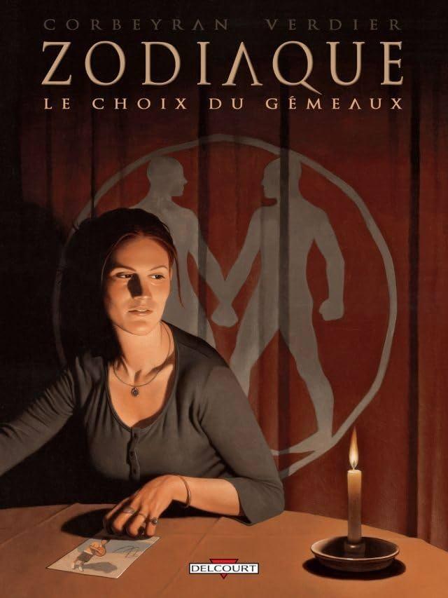 Zodiaque Vol. 3: Le Choix du Gémeaux
