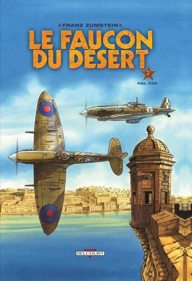 Le Faucon du désert Vol. 2: Hal Far