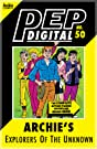 PEP Digital #50: Archie's Explorers of the Unknown