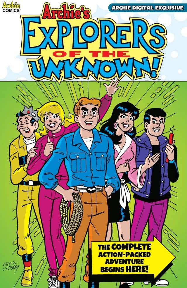 Archie's Explorers of the Unknown!