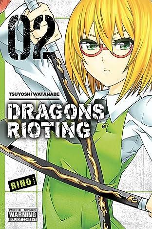 Dragons Rioting Vol. 2