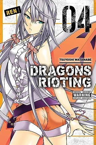 Dragons Rioting Vol. 4