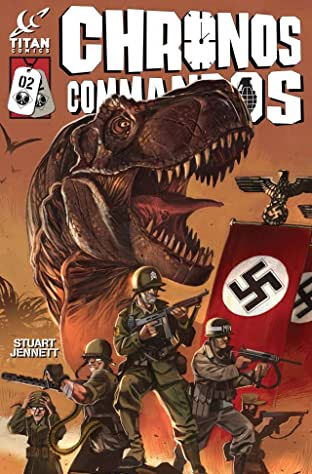 Chronos Commandos: Dawn Patrol #2 (of 5)
