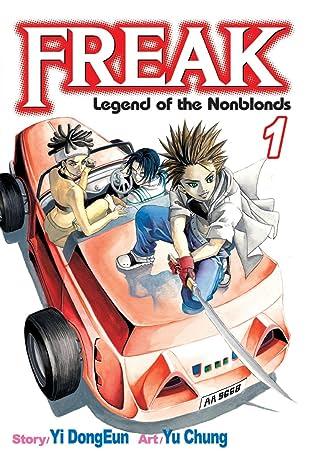Freak Vol. 1: Legend of the Nonblonds