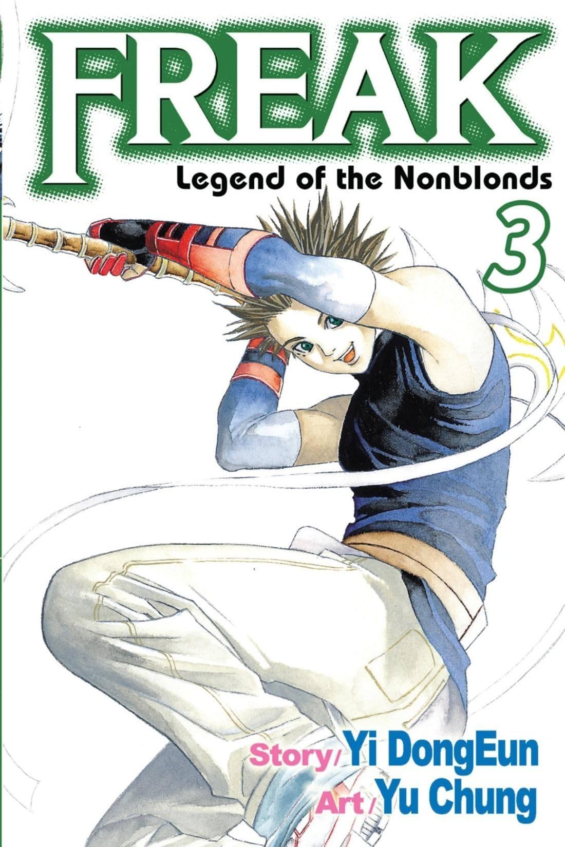 Freak Vol. 3: Legend of the Nonblonds