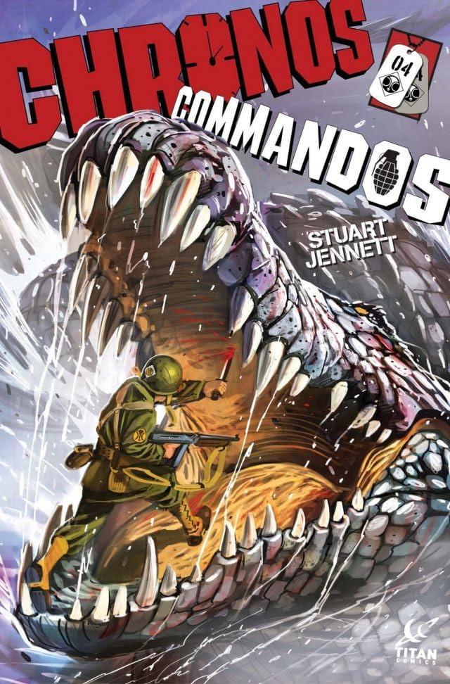 Chronos Commandos: Dawn Patrol #4