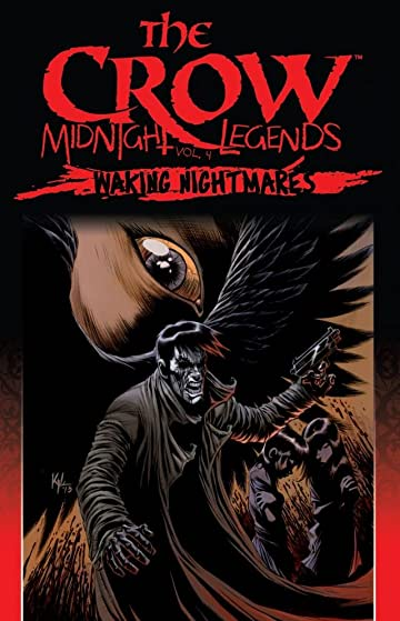 The Crow Midnight Legends Vol. 4: Waking Nightmares