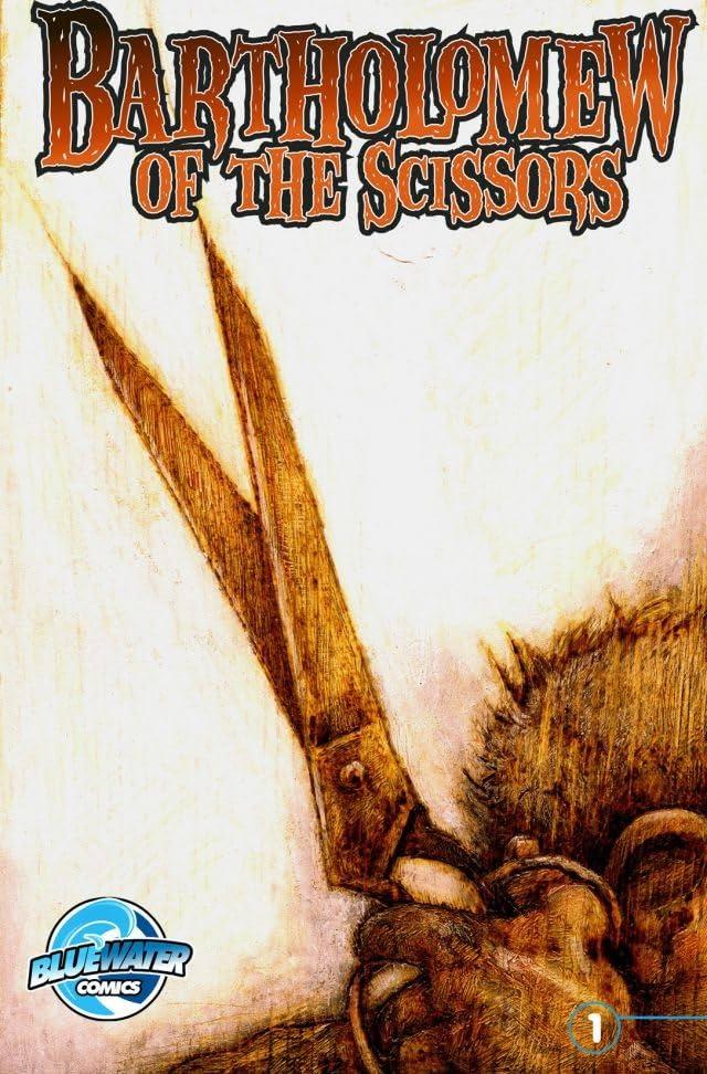 Bartholomew of the Scissors #1 (of 4)