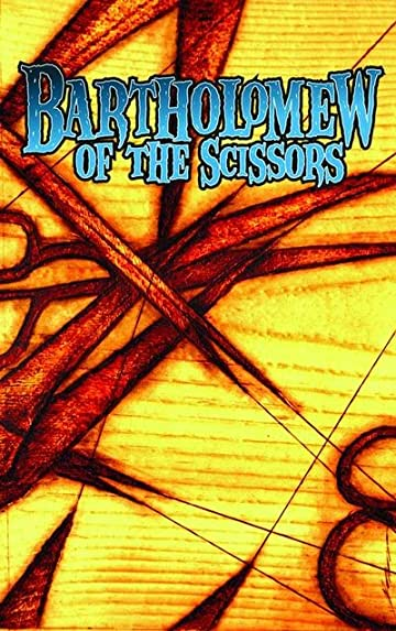 Bartholomew of the Scissors