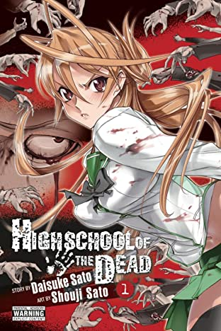 Highschool of the Dead Vol. 1