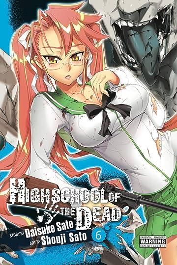 Highschool of the Dead Vol. 6