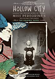 Hollow City: The Graphic Novel: The Second Novel of Miss Peregrine's Peculiar Children
