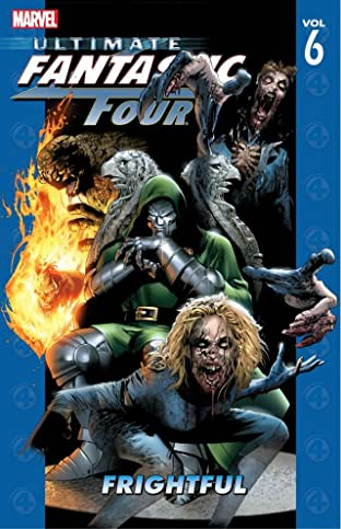Ultimate Fantastic Four Tome 6: Frightful