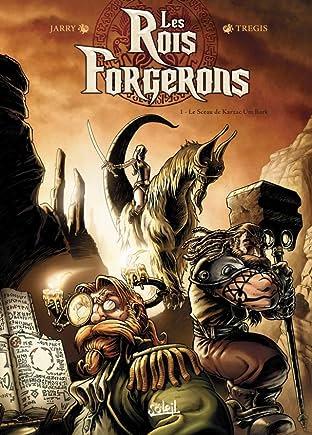 Les Rois Forgerons Vol. 1: Le Sceau de Karzac Um Rork