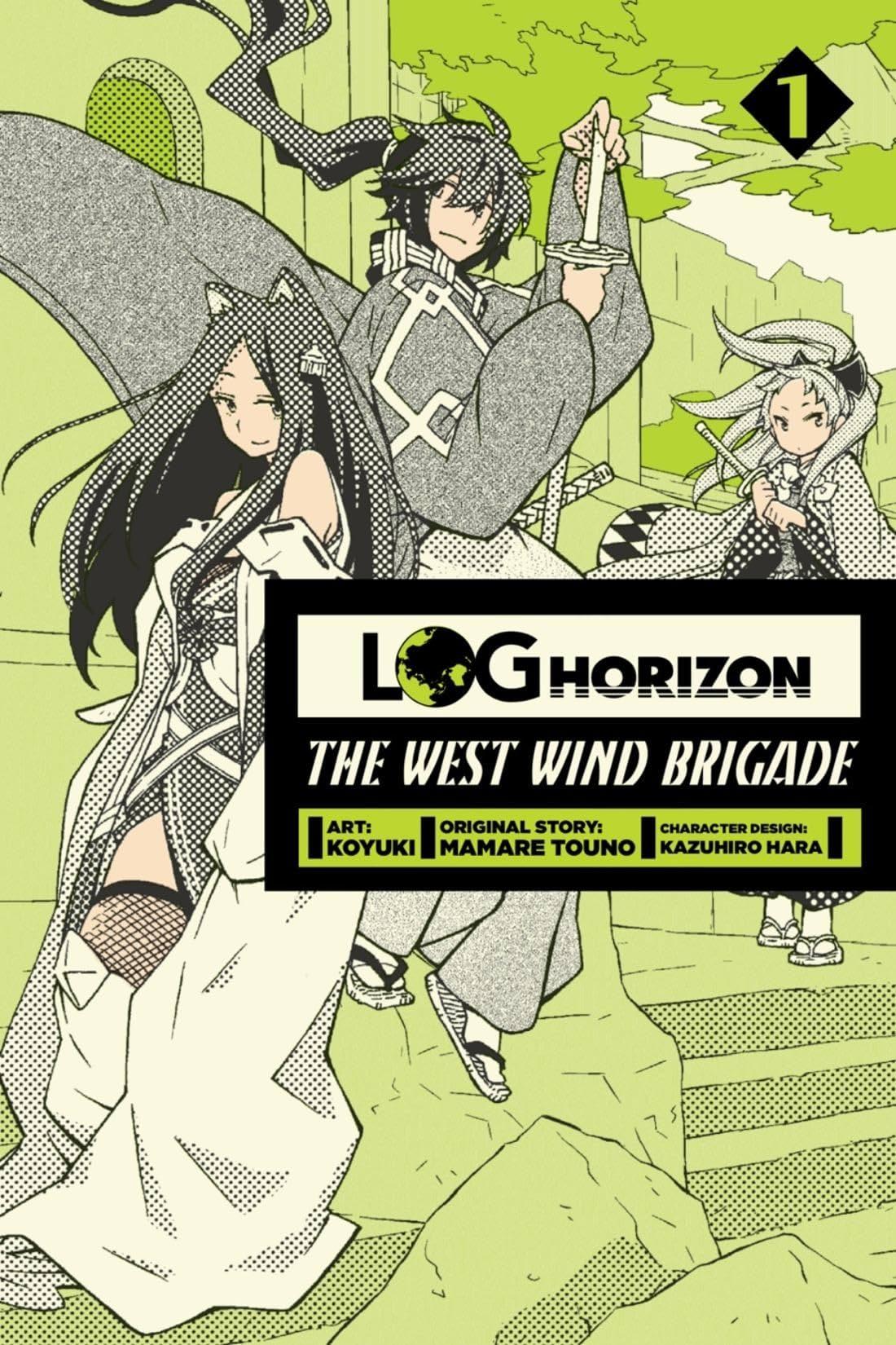 Log Horizon: The West Wind Brigade Vol. 1