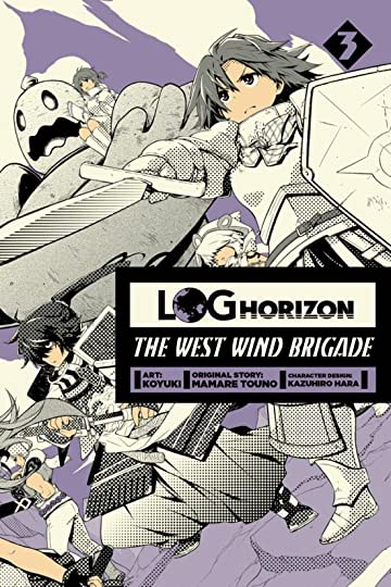 Log Horizon: The West Wind Brigade Vol. 3