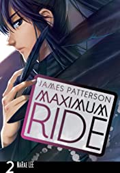 Maximum Ride: The Manga Vol. 2