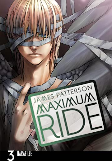 Maximum Ride: The Manga Vol. 3