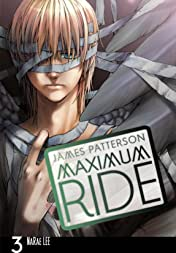 Maximum Ride: The Manga Vol. 3