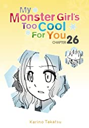 My Monster Girl's Too Cool for You #26