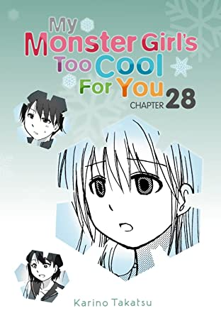 My Monster Girl's Too Cool for You #28