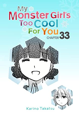 My Monster Girl's Too Cool for You #33