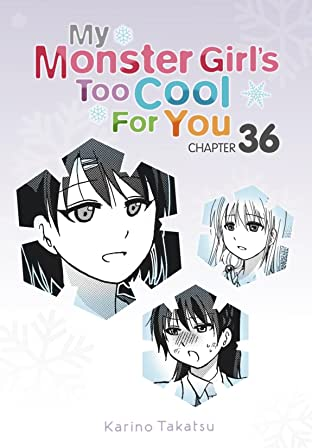 My Monster Girl's Too Cool for You #36