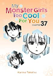 My Monster Girl's Too Cool for You #37