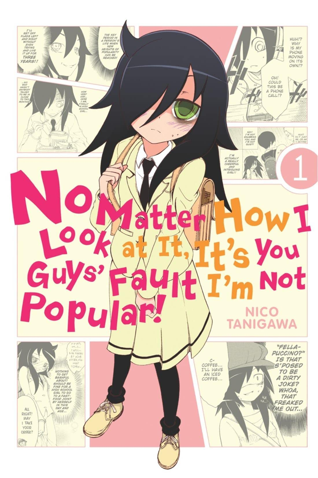 No Matter How I Look at It,  It's You Guys' Fault I'm Not Popular! Vol. 1