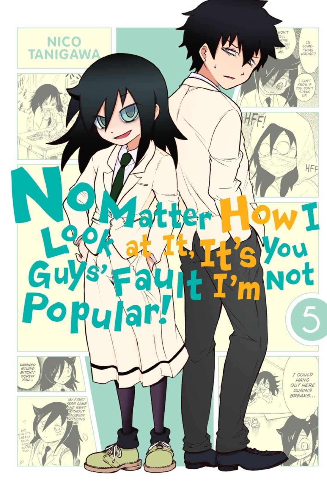 No Matter How I Look at It,  It's You Guys' Fault I'm Not Popular! Vol. 5
