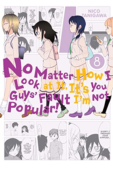 No Matter How I Look at It,  It's You Guys' Fault I'm Not Popular! Vol. 8
