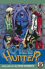 O-Parts Hunter Vol. 15