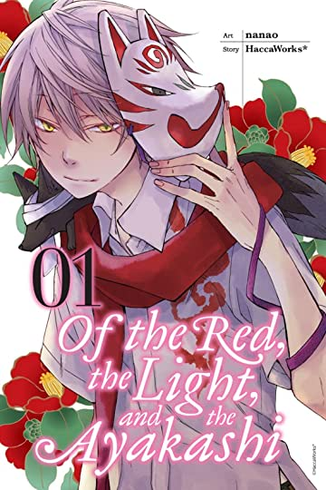 Of the Red, the Light, and the Ayakashi Vol. 1