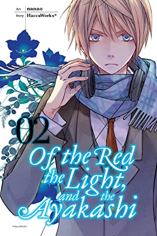 Of the Red, the Light, and the Ayakashi Vol. 2