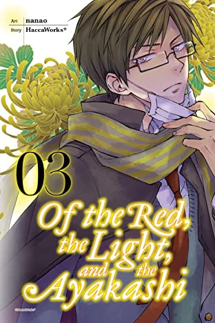Of the Red, the Light, and the Ayakashi Vol. 3