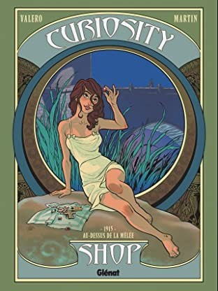Curiosity Shop Tome 2: 1915 - Au-dessus de la mêlée