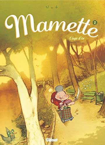 Mamette Vol. 2: L'âge d'or
