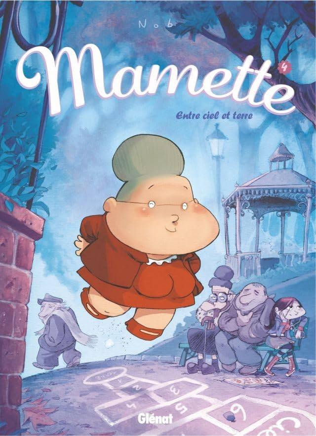 Mamette Vol. 4: Entre ciel et terre